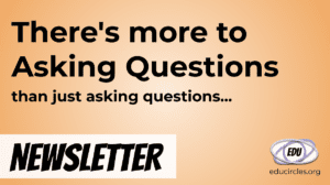Newsletter Cover - There's more to asking questions than just asking questions